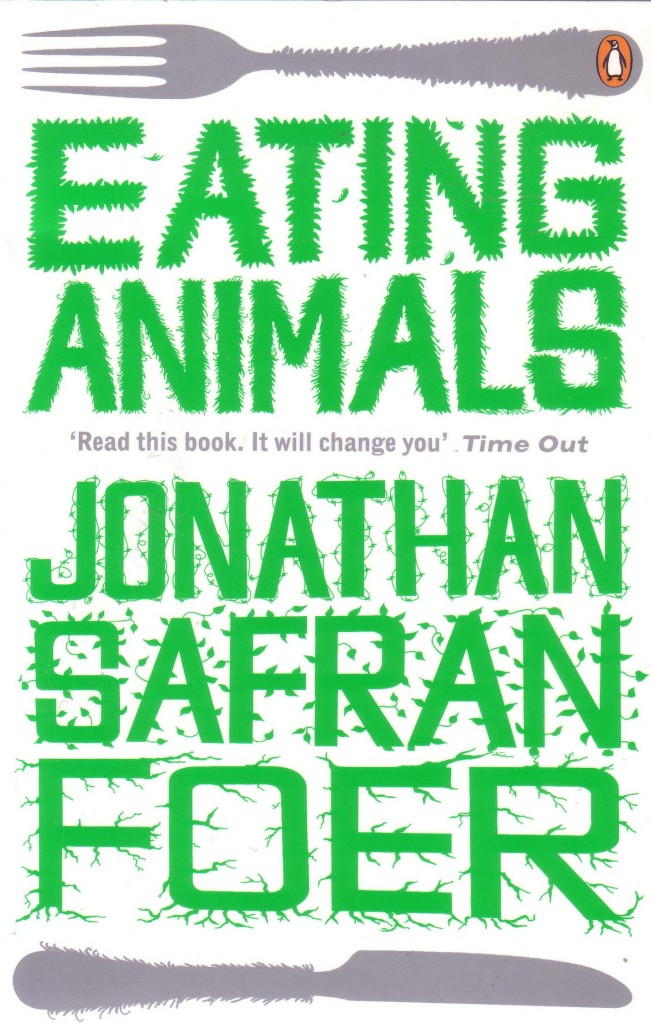 "eating animals by jonathan safran foer essay I spotted jonathan safran foer's eating animals to treat their farm animals well foer has essays eating animals"" by jonathan safran foer."