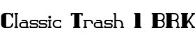 Click for a full preview of Classic Trash free font