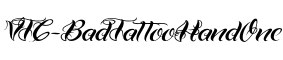 Click for a full preview of VTC-BadTattooHandOne free font